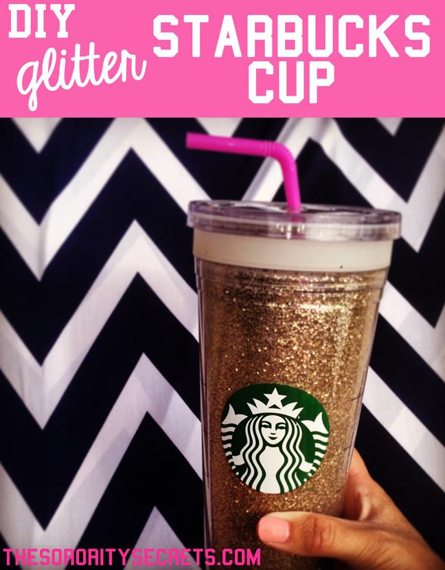 The sorority secrets diy glitter starbucks cup