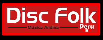 Disc Folk Peru |Discos de música andina:Tradicional y Contemporanea|