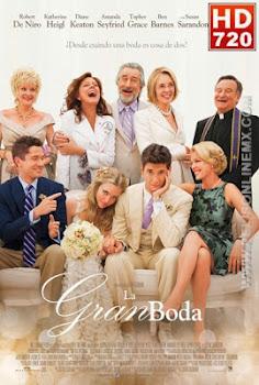 La gran boda / Mejor ni me caso (2013)