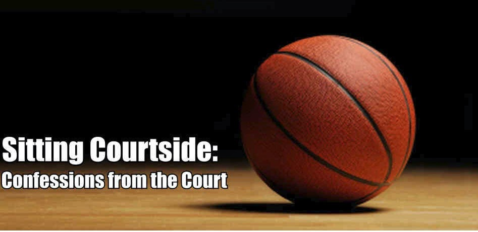 Sitting Courtside: Confessions from the Court