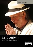 Jean-Do Bernard Neil Young – Rock'n'Roll Rebel?