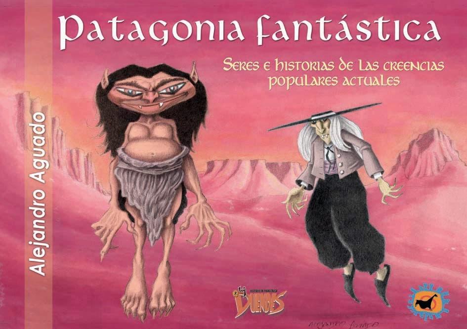 Libro PATAGONIA FANTÁSTICA