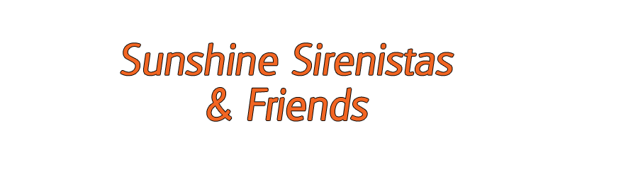 Sunshine Sirenistas & Friends