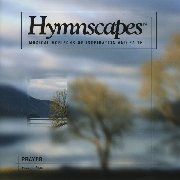 Hymnscapes-Vol 4-Prayer-