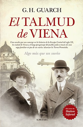 El Talmud de Viena, de Gonzalo Hernández Guarch -- Editorial Almuzara (Grupo Almuzara)