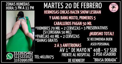 MARTES 20 DE FEBRERO DE 3 PM A 11 PM GANG BANG CON HERMOSAS CHICAS