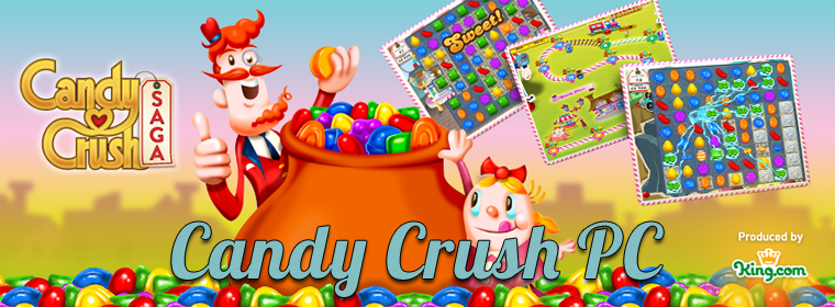 Candy Crush PC = Candy Crush gratuit + Candy Crush Saga ou Candy Crush - Facebook