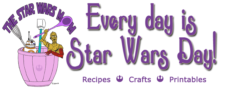 The Star Wars Mom - Recipes, Crafts, and Printables