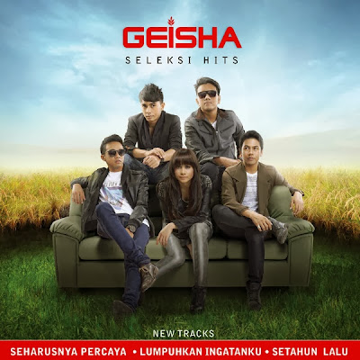 Download Full Album Geisha Seleksi Hits Lumpuhkan Ingatanku + Lirik