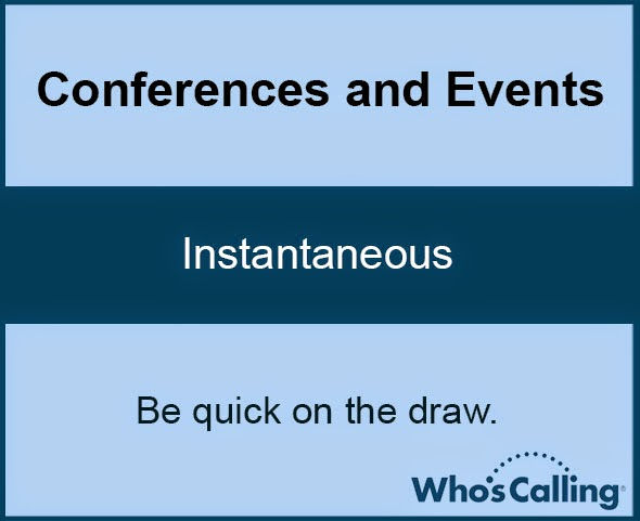 Conferences and Events: Instantaneous