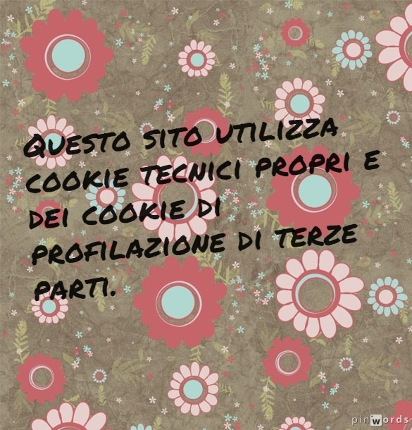 Questo sito utilizza cookie tecnici propri e dei cookie di profilazione di terze parti.