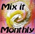 Mix it Monthly