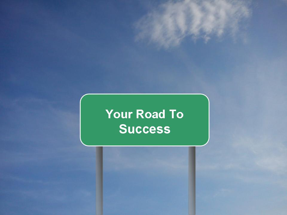 Your Road To Success: The Success Plan