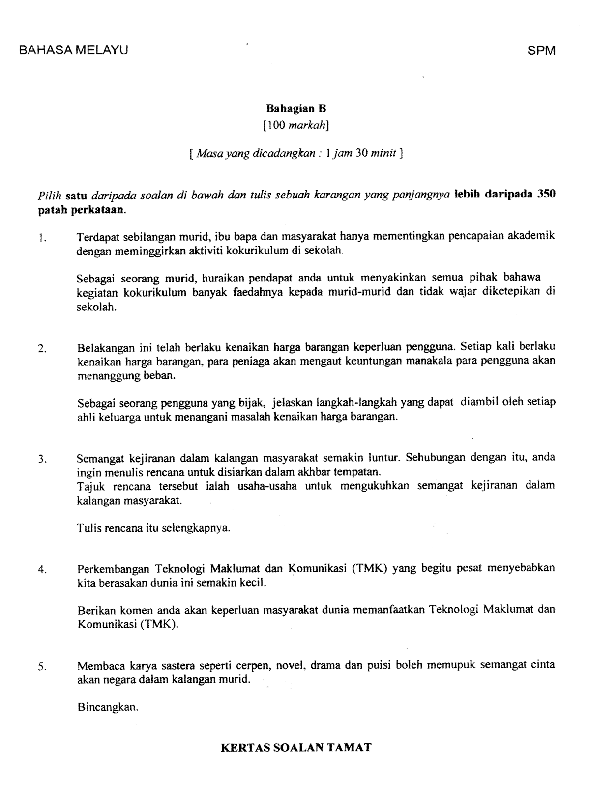 essay spm 2014 Spm essay module spm essay directed writing year 2011/ 2012 informal letters writing letters the right way this week we will take a look at letter writing generally, students are taught to write two types of letters - formal letters and informal letters.