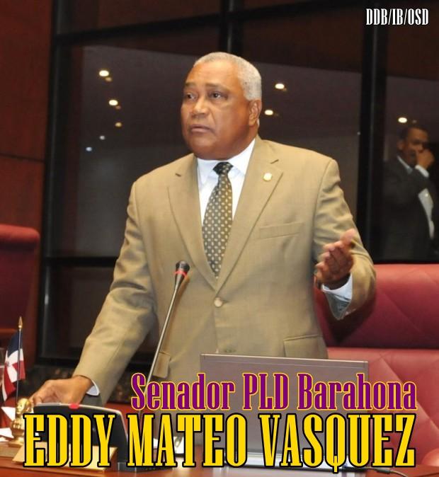EDDY MATEO VASQUEZ, SENADOR BARAHONA 2016-2020