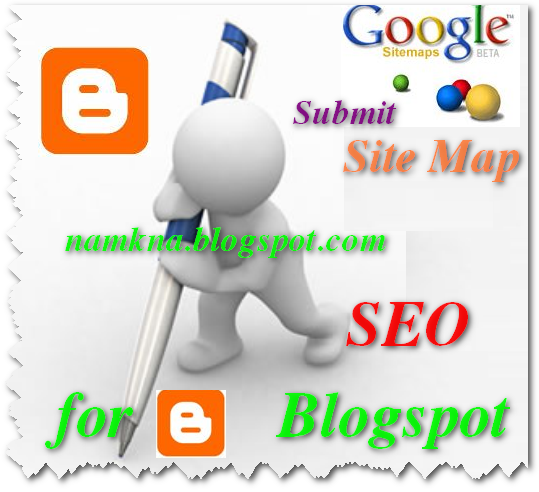 submit-sitemap-for-blogspot-de-tang-seo-gap-nhieu-lan-cai-thien-page-rank-namkna-blogspot-com-1.png