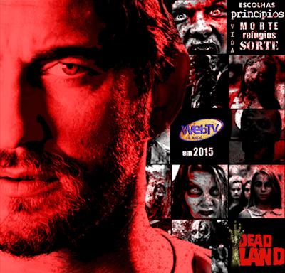Série Dead Land, de Rafael Oliveira, pela Webtv
