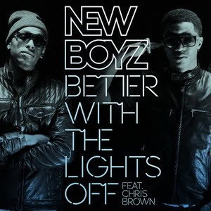 New Boyz - Better With The Lights Off