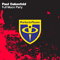 Paul Oakenfold 'Full Moon Party'
