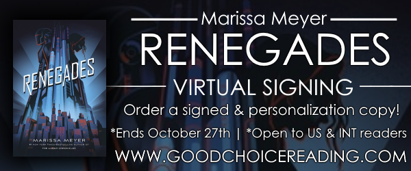 Renegades by Marissa Meyer Virtual Signing