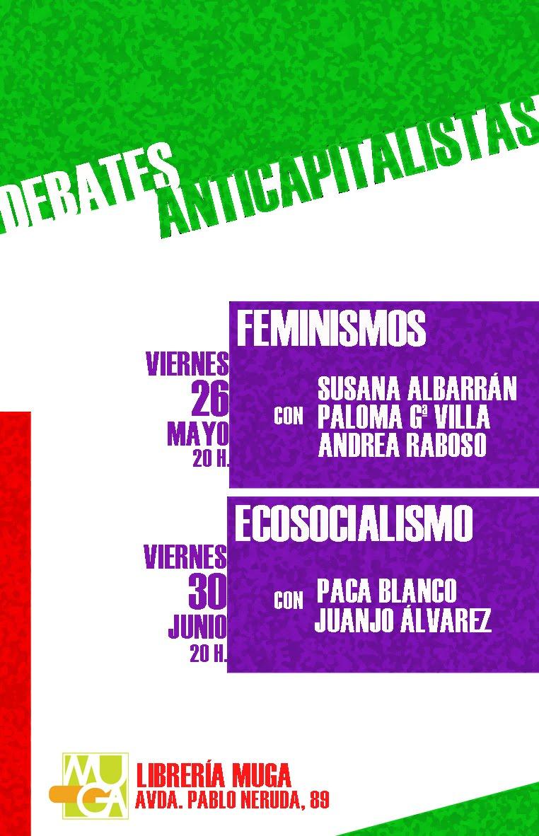 """""""Debates anticapitalistas: Feminismos!"""
