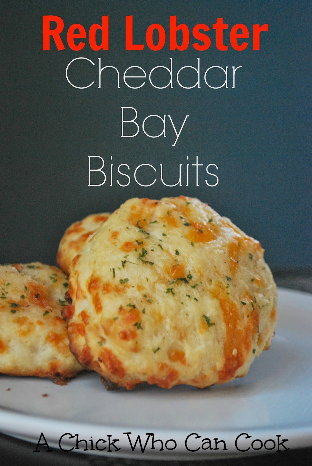 A Chick Who Can Cook: Red Lobster Cheddar Bay Biscuits