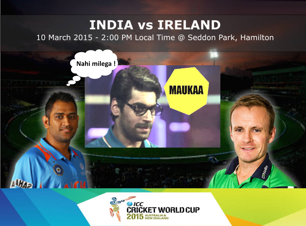 INDIA VS IRELAND World cup Live streaming | IND vs IRE 2015 live.