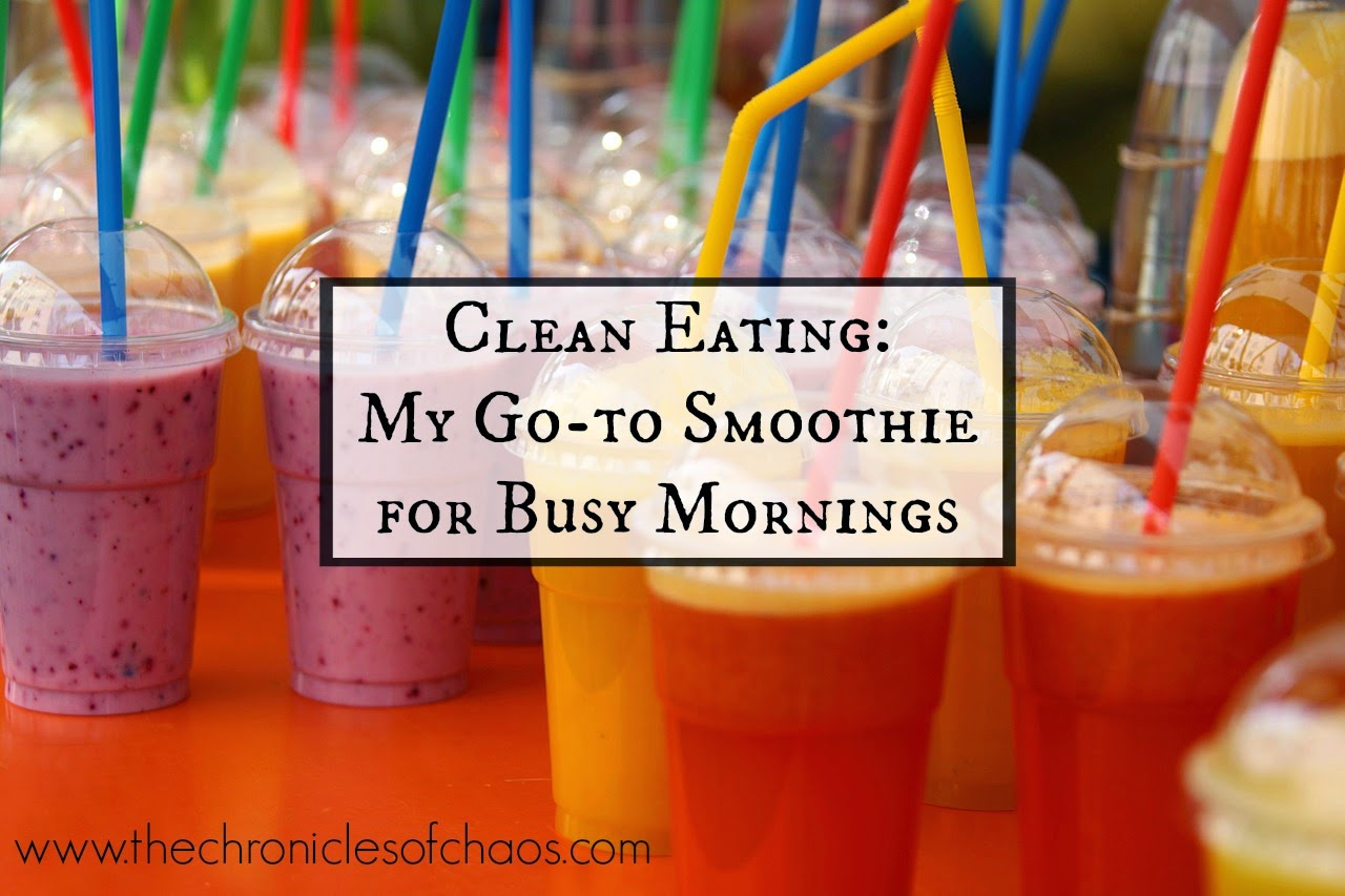 Clean Eating Smoothie for busy mornings
