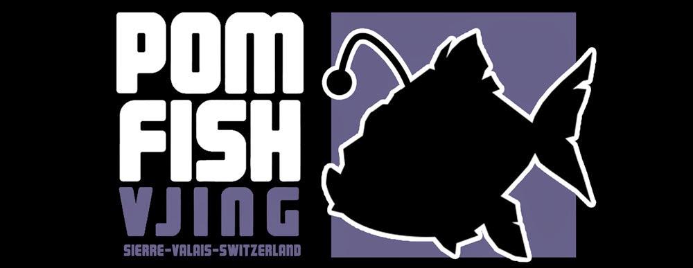 Pom Fish Vjing valais sierre