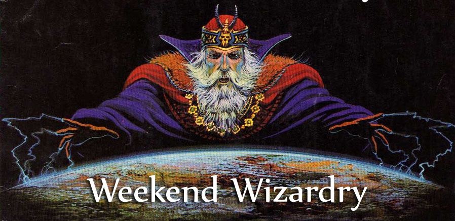 Weekend Wizardry