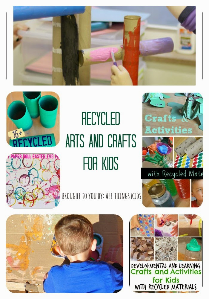 Recycled Arts and Crafts for Kids