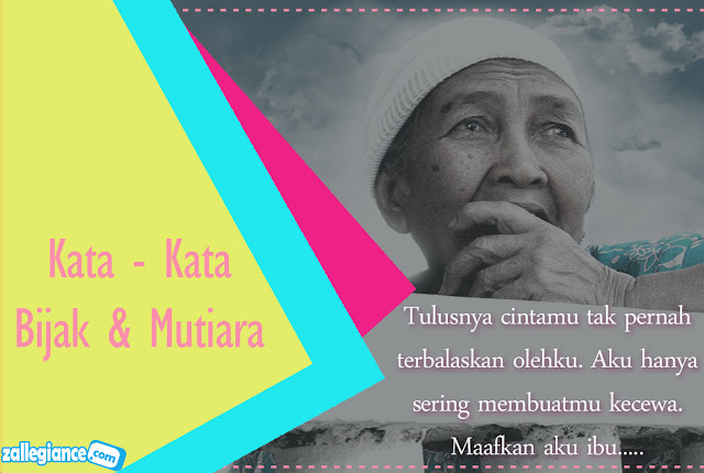 71 Pilihan Kata Kata Mutiara Bijak Untuk Ibu 2015