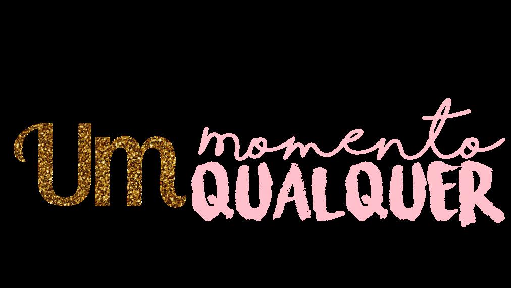 Um Momento Qualquer