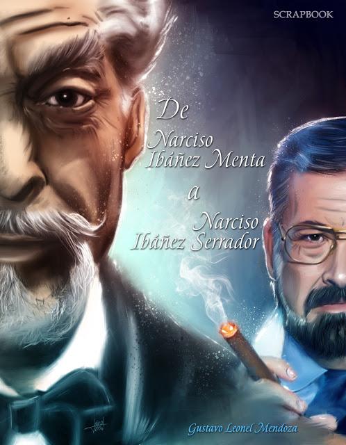 DE NARCISO IBÁÑEZ MENTA A IBÁÑEZ SERRADOR. SCRAPBOOK