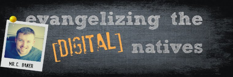 evangelizing the (digital) natives