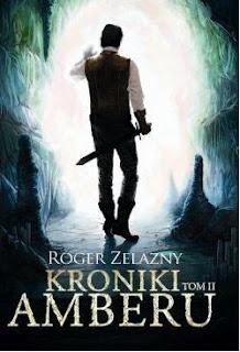 """Kroniki Amberu"" Roger Zelazny - recenzja"