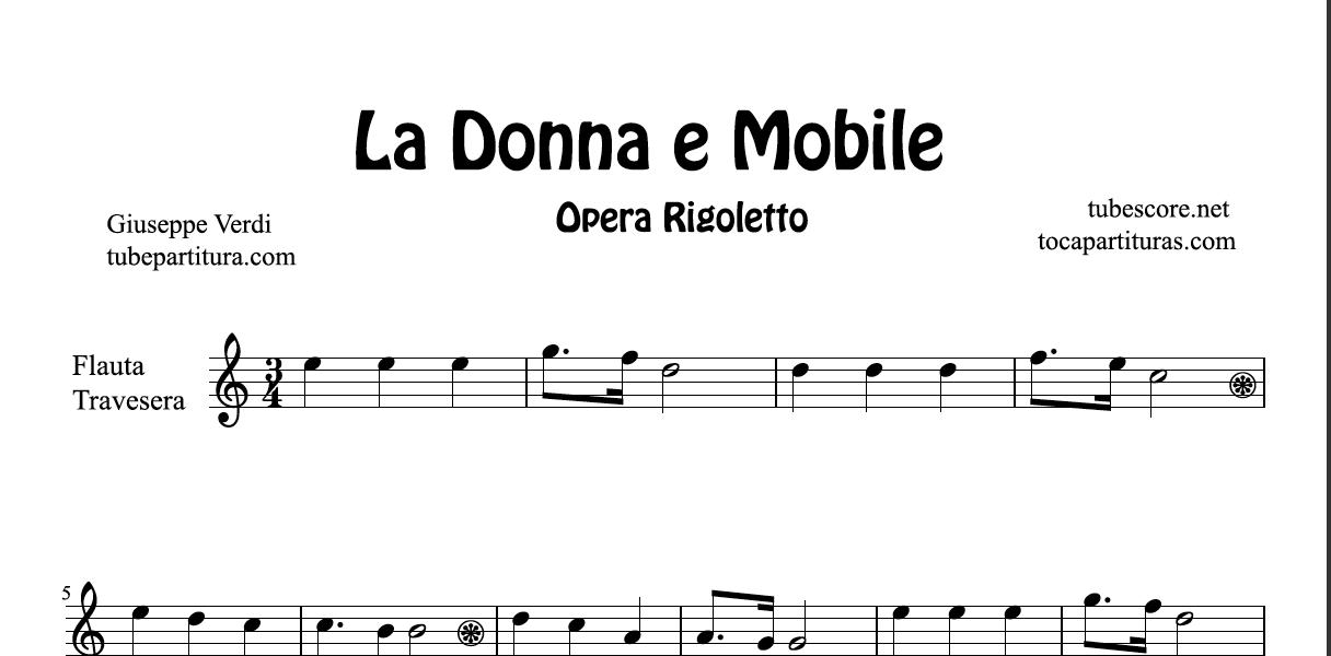 La Donna e Mobile de G. Verdi Partitura de Flauta, Violín, Saxofón Alto, Trompeta, Viola, Oboe, Clarinete, Saxo Tenor, Soprano Sax, Trombón, Fliscorno, chelo, Fagot, Barítono, Bombardino, Trompa o corno, Tuba... Partitura Fácil Rigoletto