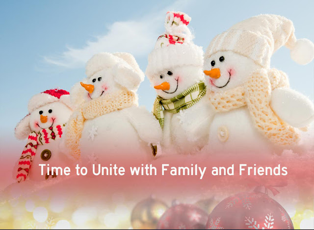 time to unite with family and friends
