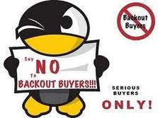 SAY NO TO BACKOUT BUYERS!!!