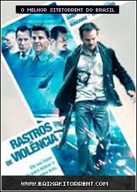 Capa Baixar Filme Rastros da Violência (Officer Down) (2013) BRRip   Torrent Baixaki Download