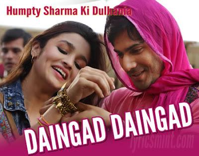 Daingad Daingad - Humpty Sharma Ki Dulhania