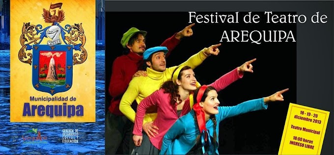 Festival de Teatro en Arequipa - 18,19, 20 diciembre
