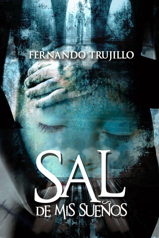 Sal de mis sueños - Fernando Trujillo