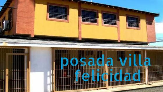 Posada Villa Felicidad en Puerto Ordaz ciudad guayana