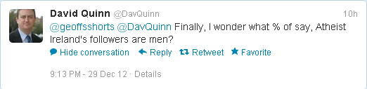@GeoffsShorts Finally, I wonder what % of say, Atheist Ireland's followers are men?