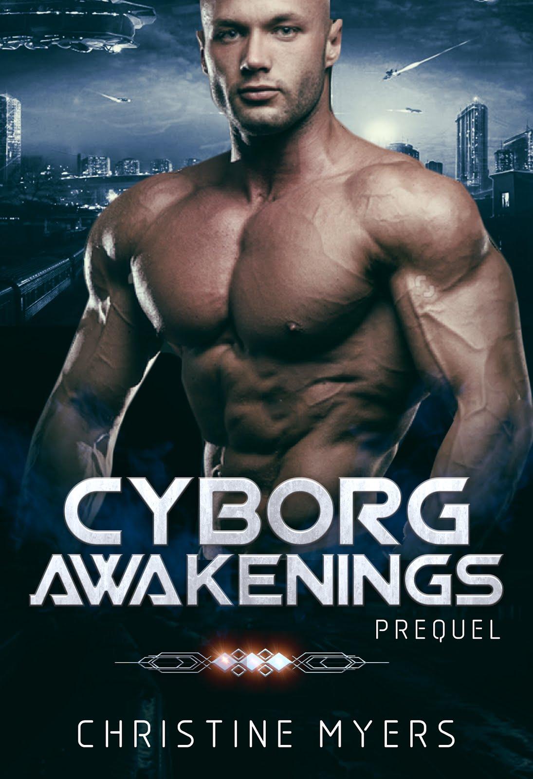 Cyborg Awakenings Prequel