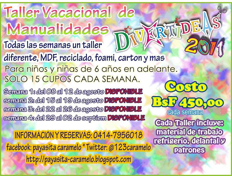 TALLER VACACIONAL DE MANUALIDADES DIVERTIDEAS 2011