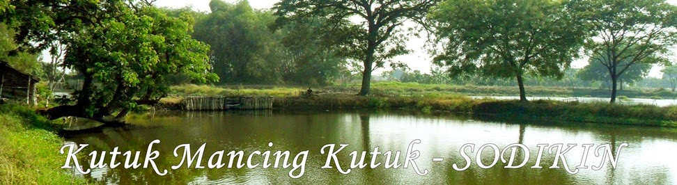 KUTUK MANCING KUTUK - SODIKIN