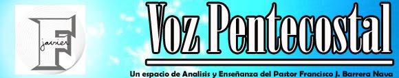 Voz Pentecostal!