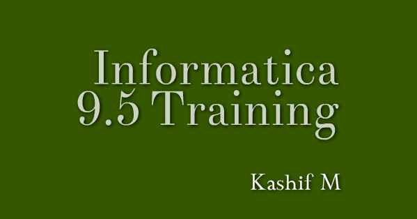Informatica training online for Informatica 9 architecture